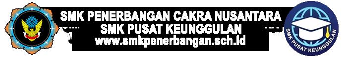 Pendaftaran Online SMK Pusat Keunggulan Penerbangan Cakra Nusantara